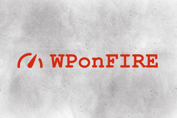 WPonFIRE Premium WordPress Hosting for Everyone